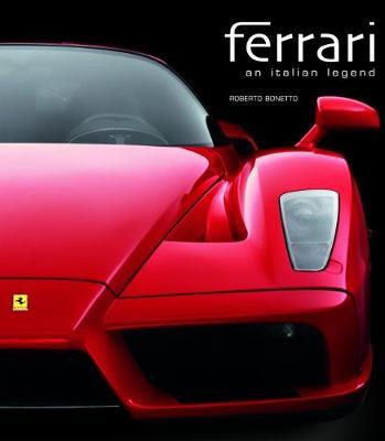 Ferrari: an Italian Legend - Bonetto, Roberto