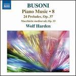 Ferruccio Busoni: Piano Music, Vol. 8