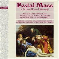Festal Mass Imperial Court Vienna - Yorkshire Baroque Soloists; Yorkshire Bach Choir (choir, chorus); Baroque Brass of London; Peter Seymour (conductor)