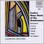 Festive Brass Music of the Renaissance