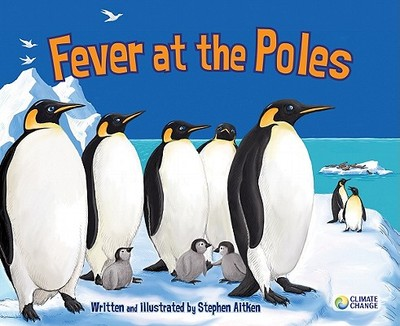 Fever at the Poles - Aitken, Stephen