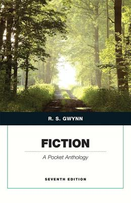 Fiction: A Pocket Anthology - Gwynn, R S (Editor)