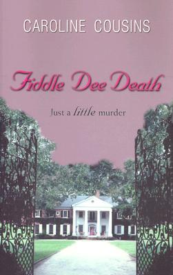 Fiddle Dee Death - Cousins, Caroline