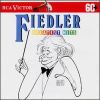 Fiedler Greatest Hits - Boston Pops Orchestra; Arthur Fiedler (conductor)