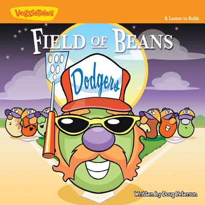 Field of Beans: A Lesson in Faith - Peterson, Doug