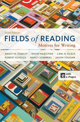 Fields of Reading: Motives for Writing - Comley, Nancy R