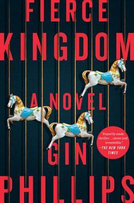 Fierce Kingdom - Phillips, Gin