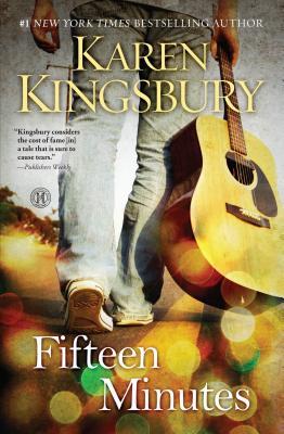 Fifteen Minutes - Kingsbury, Karen