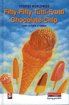 Fifty-Fifty Tutti-Frutti Chocolate Chip & Other Stories - Menon, Esther (Editor)