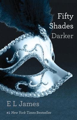 Fifty Shades Darker - James, E L