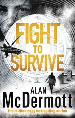 Fight to Survive - McDermott, Alan