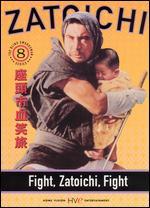 Fight, Zatoichi, Fight - Kenji Misumi