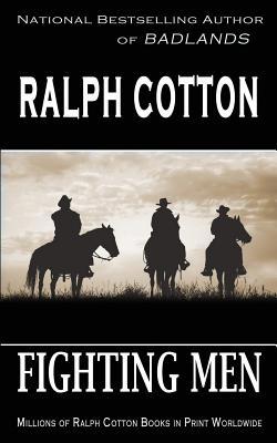 Fighting Men - Cotton, Ralph
