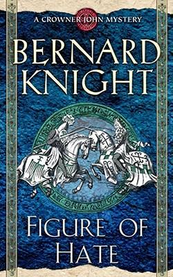 Figure of Hate - Knight, Bernard