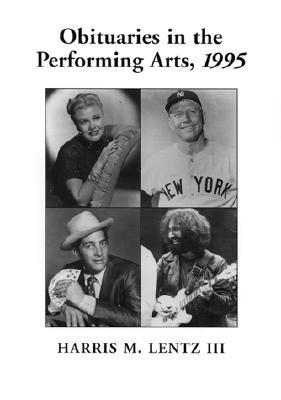 Film, Television, Radio, Theater, Dance, Music, Cartoons and Pop Culture - Lentz, Harris M, III