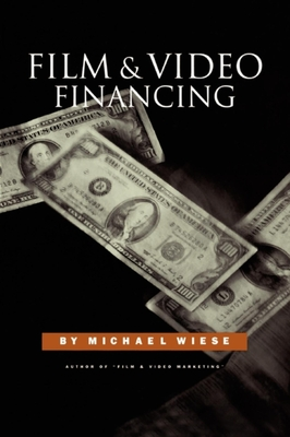 Film & Video Financing - Wiese, Michael
