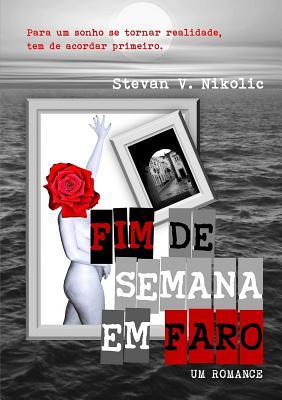 Fim de Semana Em Faro - Nikolic, Stevan V