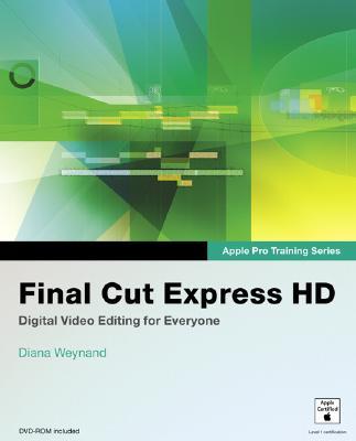 Final Cut Express HD - Weynand, Diana