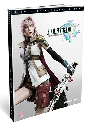 Final Fantasy XIII: Complete Official Guide - Standard Edition - Price, James, and Piggyback