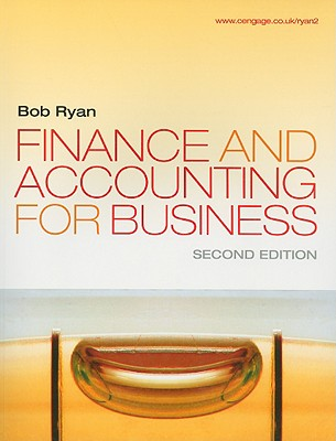 Finance and Accounting for Business - Ryan, Bob