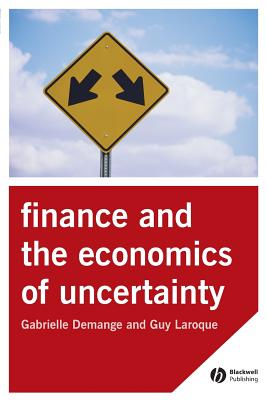 Finance and the Economics of Uncertainty - Demange, Gabrielle, and Laroque, Guy