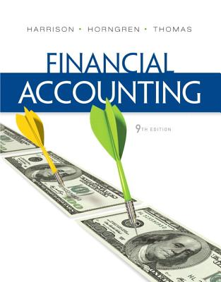 Financial Accounting Plus New Myaccountinglab with Pearson Etext -- Access Card Package - Harrison, Walter T, and Horngren, Charles T, and Thomas, C William