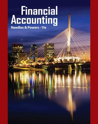 Financial Accounting - Needles, Belverd E, and Powers, Marian