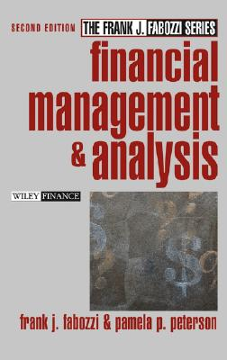 Financial Management and Analysis - Fabozzi, Frank J