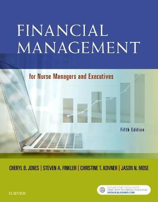 Financial Management for Nurse Managers and Executives - Jones, Cheryl, and Finkler, Steven A., and Kovner, Christine T.