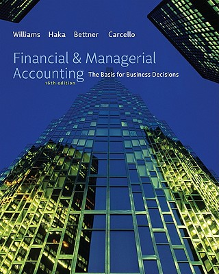 9780078111044 financial managerial accounting the basis for financial managerial accounting the basis for business decisions williams jan r fandeluxe Image collections