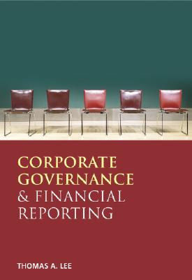 Financial Reporting and Corporate Governance - Lee, Thomas A