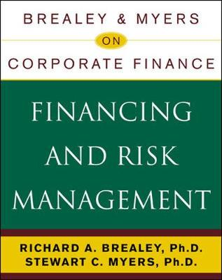 Financing and Risk Management - Brealey, Richard A, Professor