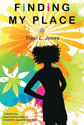 Finding My Place - Jones, Traci L