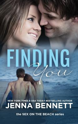 Finding You: Sex on the Beach - Bennett, Jenna