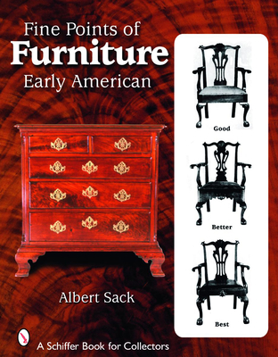 Fine Points of Furniture: Early American - Sack, Albert