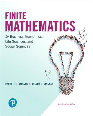 Finite Mathematics for Business, Economics, Life Sciences, and Social Sciences - Barnett, Raymond A., and Ziegler, Michael R., and Byleen, Karl E.