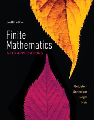 Finite Mathematics & Its Applications - Goldstein, Larry, and Schneider, David, and Siegel, Martha