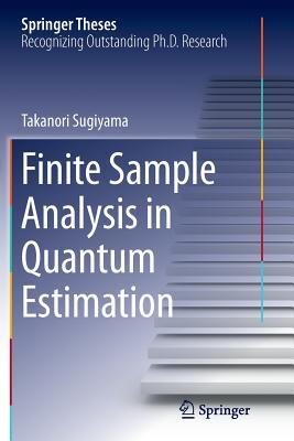 Finite Sample Analysis in Quantum Estimation - Sugiyama, Takanori