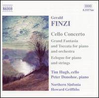 Finzi: Cello Concerto; Grand Fantasia & Toccata; Eclogue - Peter Donohoe (piano); Timothy Hugh (cello); Royal Northern Sinfonia; Howard Griffiths (conductor)