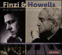 Finzi & Howells: Mid-Century Masterworks - Ashely Hoffman (soprano); Craig Phillips (organ); Drea Pressley (alto); Eli Gunnell (tenor); Jason Snyder (baritone);...