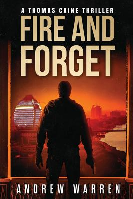 Fire and Forget - Warren, Andrew