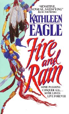 Fire and Rain - Eagle, Kathleen