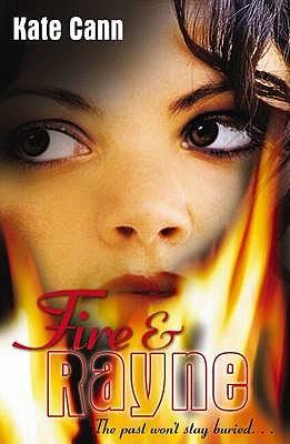 Fire and Rayne - Cann, Kate