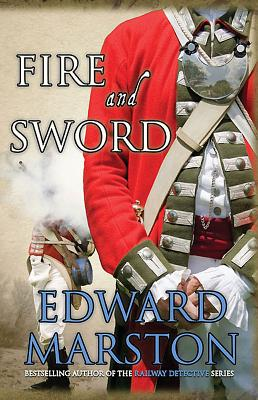 Fire and Sword - Marston, Edward