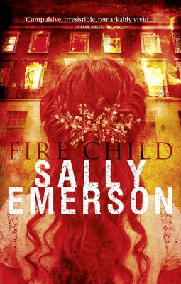 Fire Child - Emerson, Sally