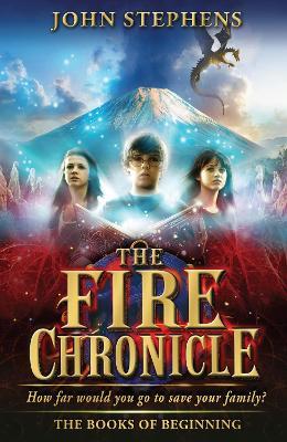 Fire Chronicle: The Books of Beginning 2 - Stephens, John