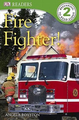 Fire Fighter! - Royston, Angela