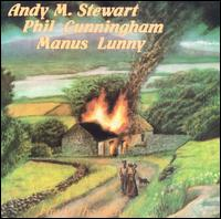 Fire in the Glen - Andy Stewart w/ Phil Cunningham & Manus Lunny
