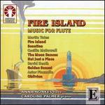 Fire Island: Music for Flute