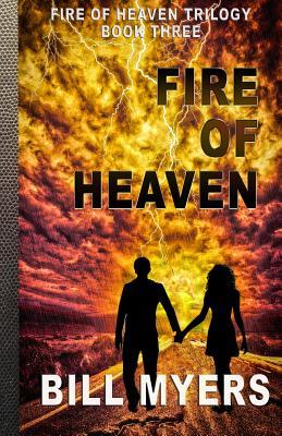 Fire of Heaven - Myers, Bill